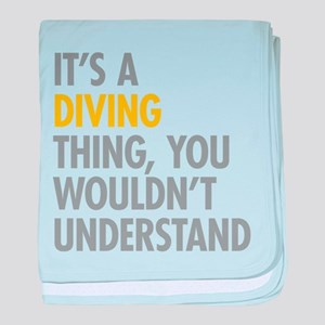 Its A Diving Thing baby blanket