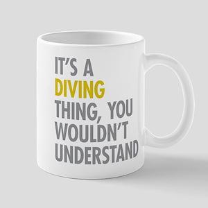 Its A Diving Thing Mug