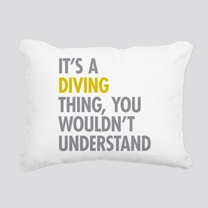 Its A Diving Thing Rectangular Canvas Pillow