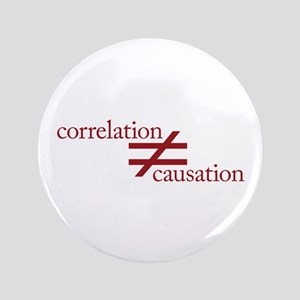 "Correlation Does Not Equal Causation 3.5"" Button"