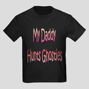 My Daddy Hunts Ghosties Kids Dark T-Shirt