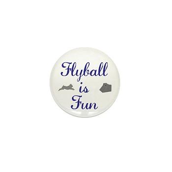 Flyball is Fun Mini Button