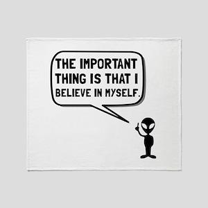 Alien Believe In Myself Throw Blanket