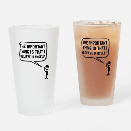 Alien Believe In Myself Drinking Glass