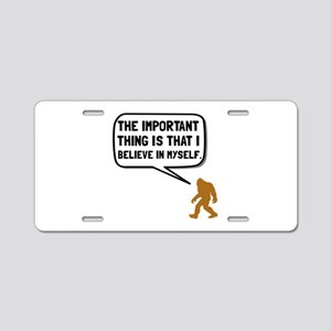 Bigfoot Believe In Myself Aluminum License Plate