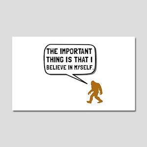 Bigfoot Believe In Myself Car Magnet 20 x 12