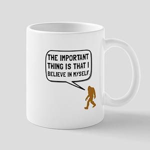Bigfoot Believe In Myself Mugs