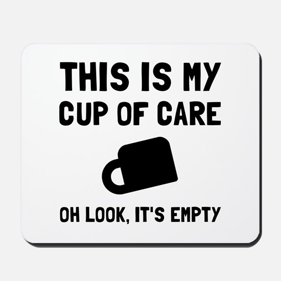 Cup Of Care Mousepad