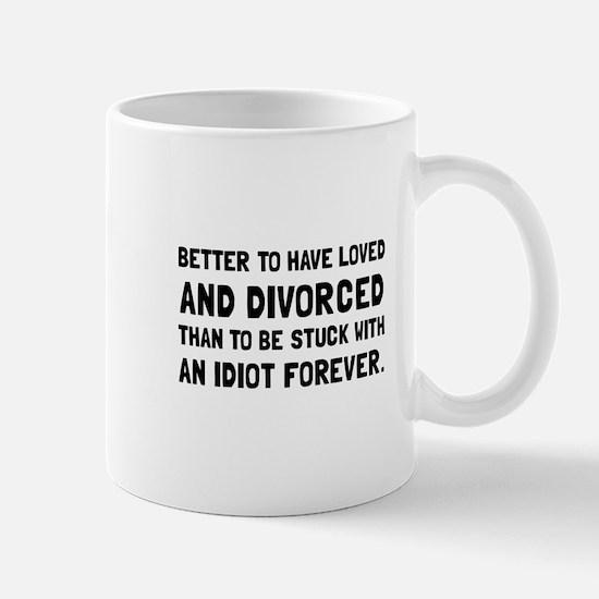 Divorced Idiot Mugs