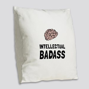 Intellectual Badass Burlap Throw Pillow
