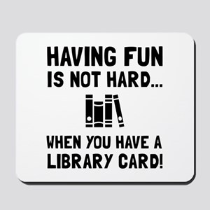 Library Card Fun Mousepad