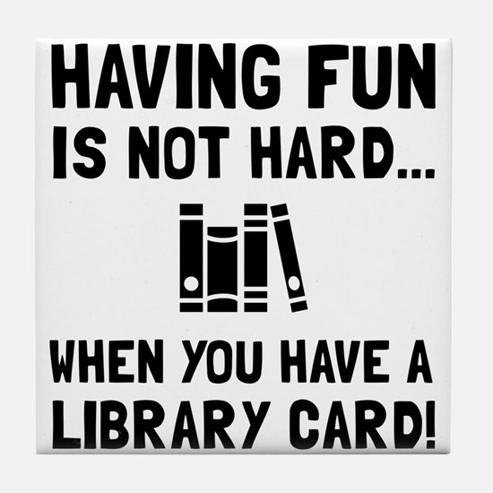 Library Card Fun Tile Coaster
