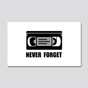 VCR Tape Never Forget Car Magnet 20 x 12
