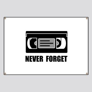 VCR Tape Never Forget Banner