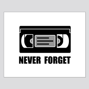 VCR Tape Never Forget Posters