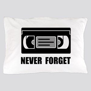 VCR Tape Never Forget Pillow Case