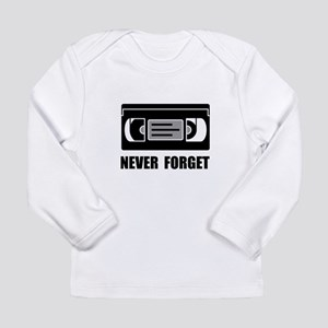 VCR Tape Never Forget Long Sleeve T-Shirt