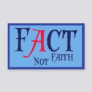 Fact Not Faith Rectangle Car Magnet