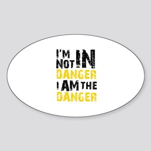 Breaking Bad: I am the Danger Sticker (Oval)