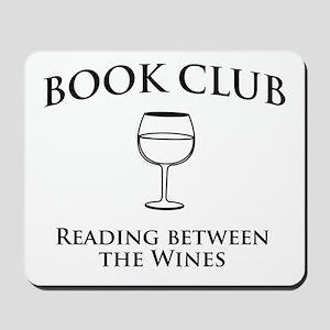Book club read between wines Mousepad