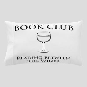 Book club read between wines Pillow Case