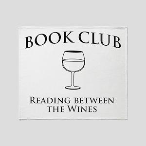 Book club read between wines Throw Blanket