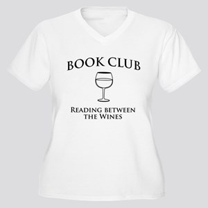 Book club read between wines Plus Size T-Shirt