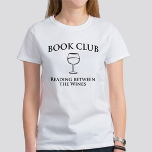 Book club read between wines T-Shirt