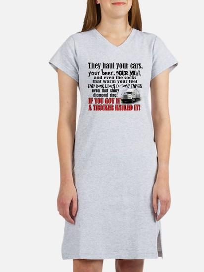 Trucker Hauled It Women's Nightshirt