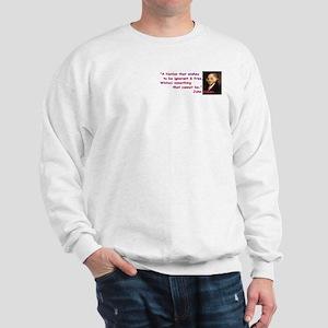 Ignorant & Free Sweatshirt