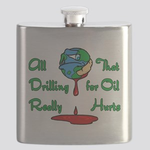 all that drilling for oil really hurts Flask