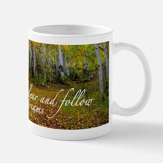 Follow your dreams Mugs