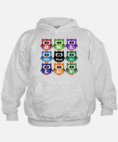 Owl You Need Is Love!!! Hoodie