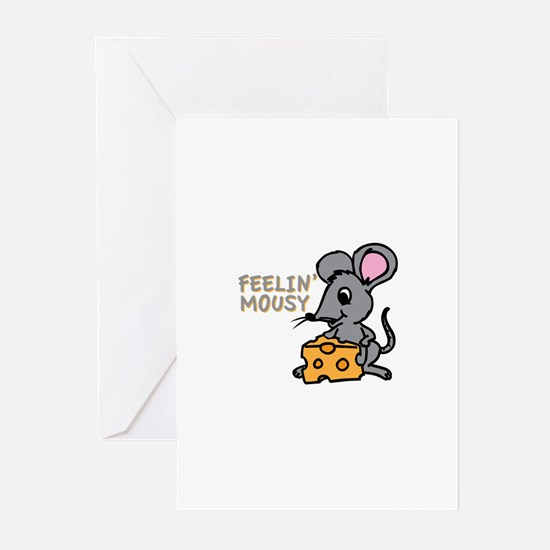 Feelin Mousy Greeting Cards