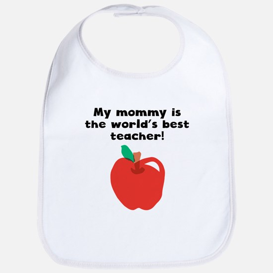 My Mommy Is The Words Best Teacher Bib