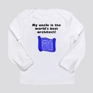 My Uncle Is The Words Best Architect Long Sleeve T