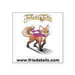 "Frieda Tails Square Sticker 3"" X 3"""