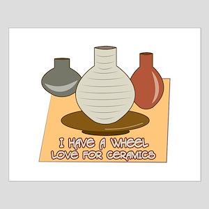 Wheel Love For Ceramics Posters