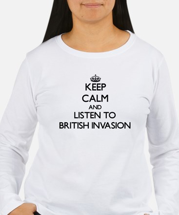 Keep calm and listen to BRITISH INVASION Long Slee