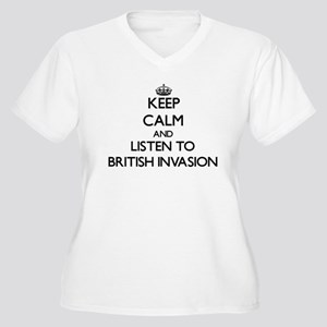 Keep calm and listen to BRITISH INVASION Plus Size