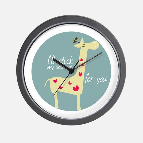 I ll stick ,my neck at for you Wall Clock