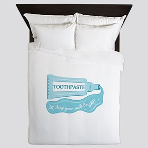 Toothpaste Keep Your Smile Bright Queen Duvet