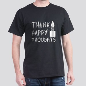 Think Happy Thoughts Dark T-Shirt