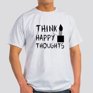 Think Happy Thoughts Light T-Shirt