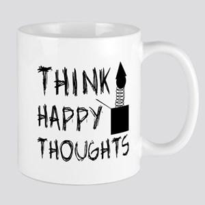 Think Happy Thoughts Mug