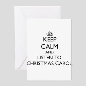 Keep calm and listen to CHRISTMAS CAROL Greeting C