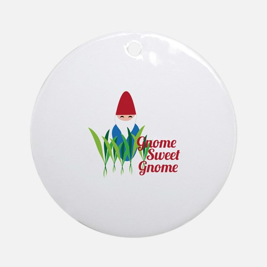 Gnome Sweet Gnome Ornament (Round)