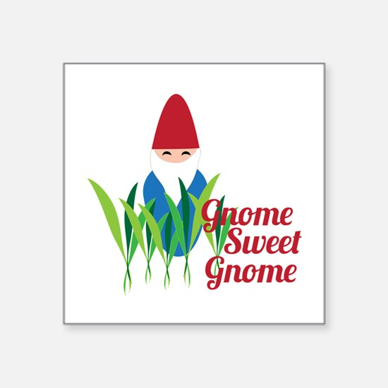 Gnome Sweet Gnome Sticker
