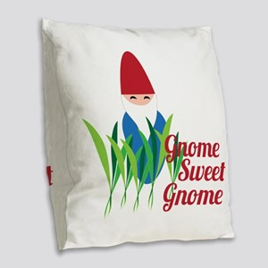 Gnome Sweet Gnome Burlap Throw Pillow