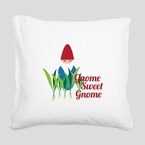 Gnome Sweet Gnome Square Canvas Pillow